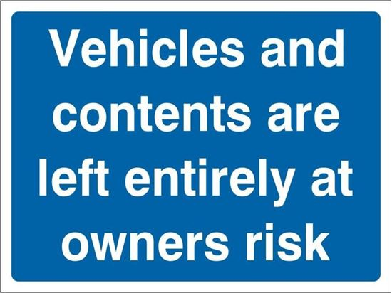 Vehicles at owners risk road sign